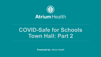COVID-Safe for Schools Town Hall 2