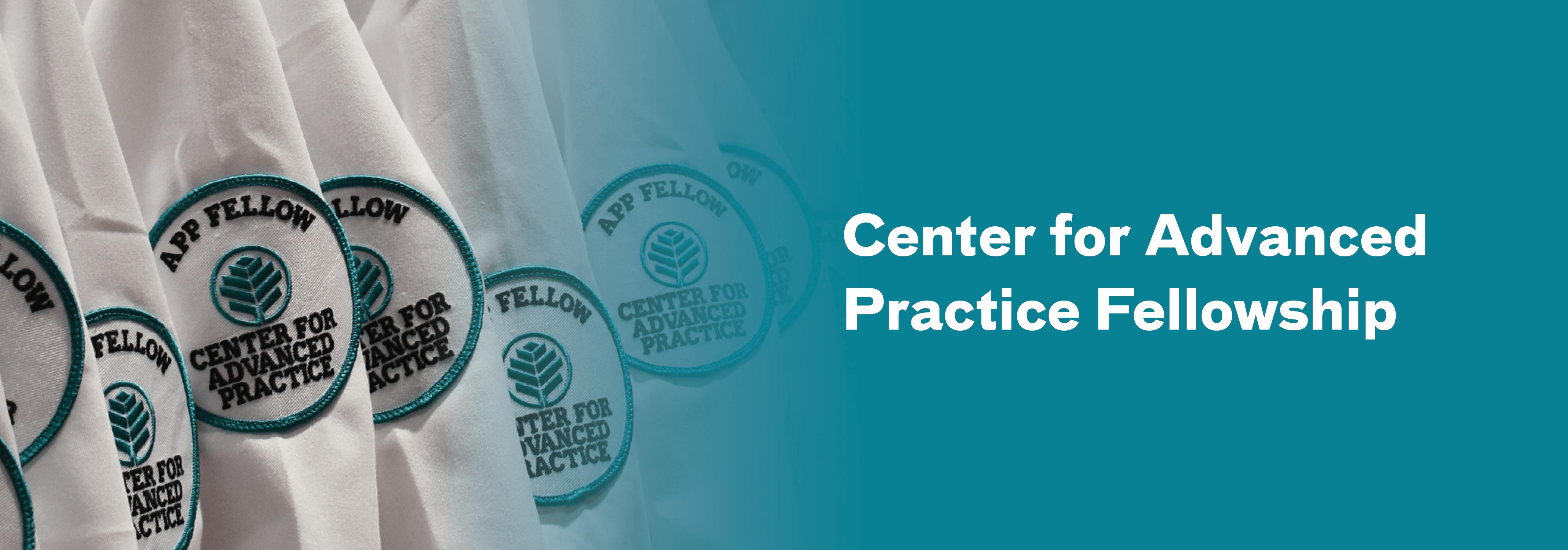 Center for Advanced Practice Fellowship